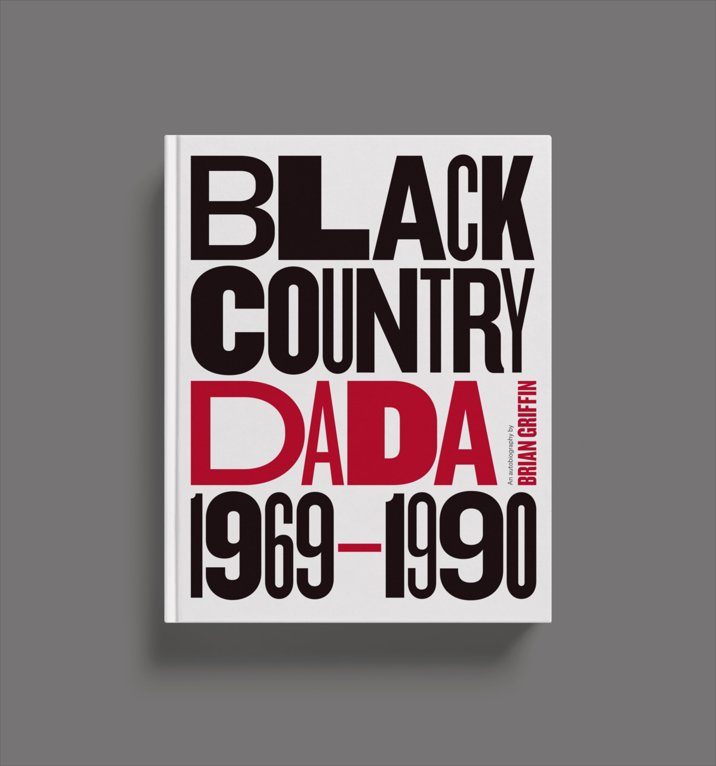 Brian Griffin Black Country Dada photography book